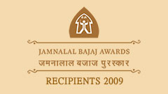 Jamnalal Bajaj Awards 2009 - Recipients